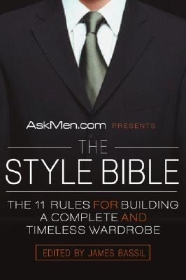 Askmen.com Presents the Style Bible By Bassil, James (EDT)
